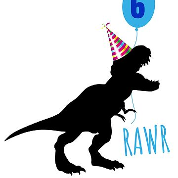 Birthday dinosaur rex 6 years old by playloud