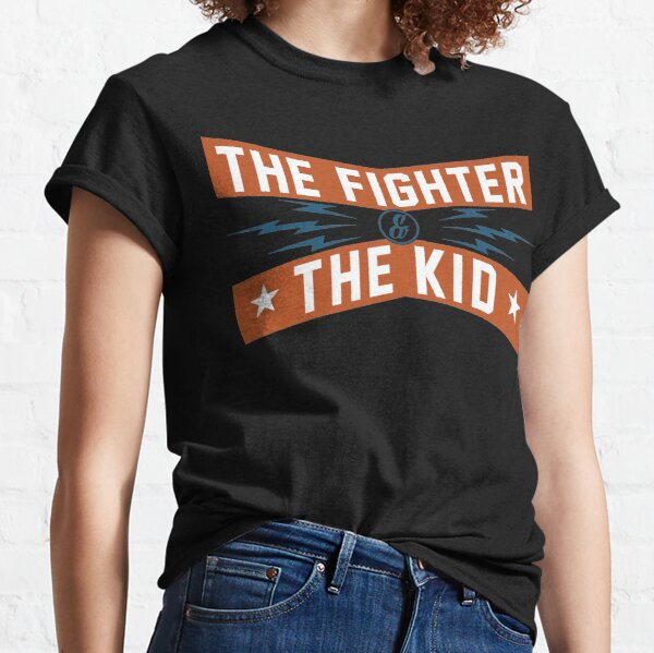 Fighter and the Kid Classic T-Shirt
