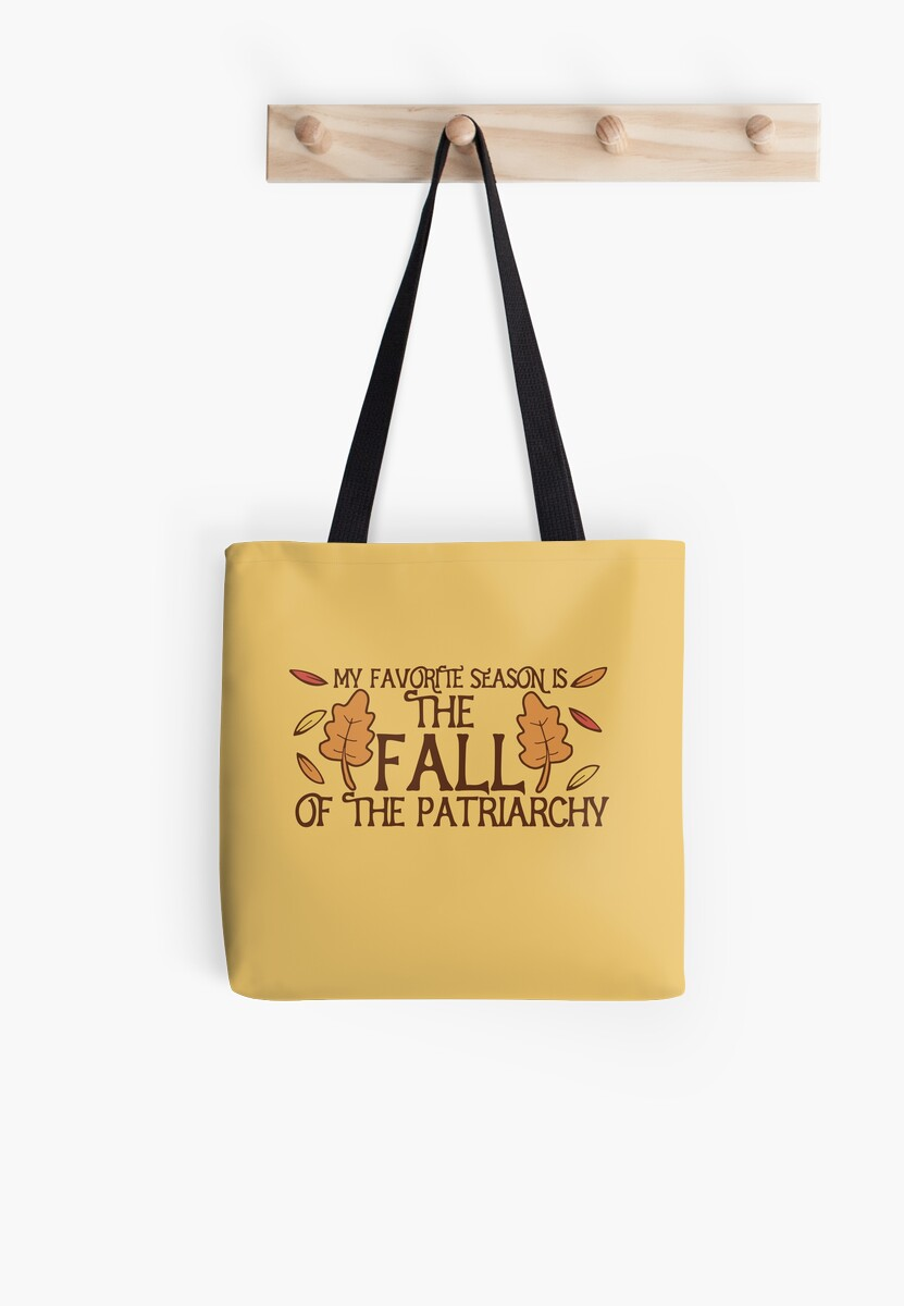 My favorite season is the fall of the patriarchy  by BubbSnugg LC