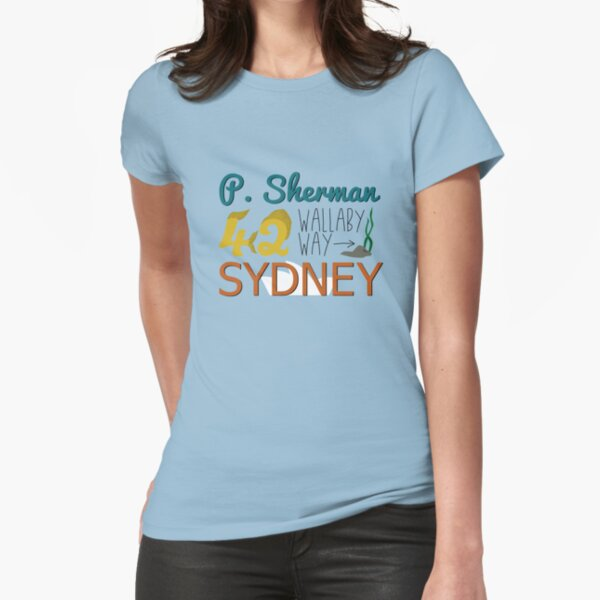 P. Sherman 42 Wallaby Way Sydney Fitted T-Shirt