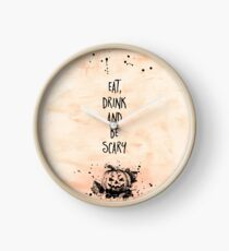 Halloween EAT, DRINK AND BE SCARY Uhr