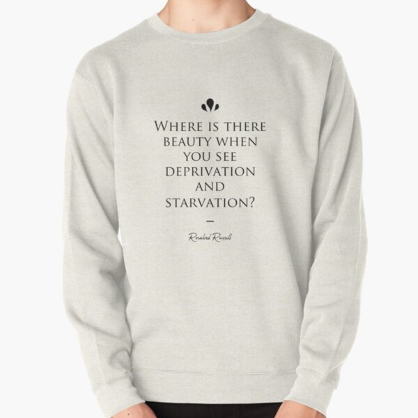 Rosalind Russell famous quote about beauty Pullover Sweatshirt