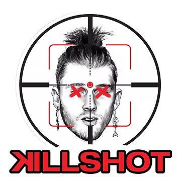 Killshot by mBshirts