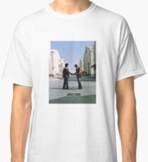 Ich wünschte, du wärst hier Classic T-Shirt