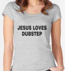 Jesus liebt Dubstep Tailliertes Rundhals-Shirt