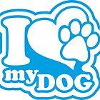 I love my dog by dekoschrift