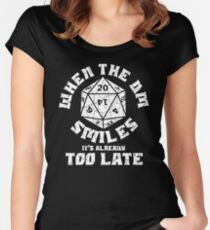 When the DM Smiles it's already too late Women's Fitted Scoop T-Shirt