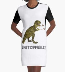 Tyrannosaurus Rex with Grabbers is UnStoppable Graphic T-Shirt Dress