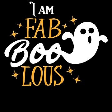 I am Fab BOO Lous Spooky Halloween Ghost Costume by BUBLTEES