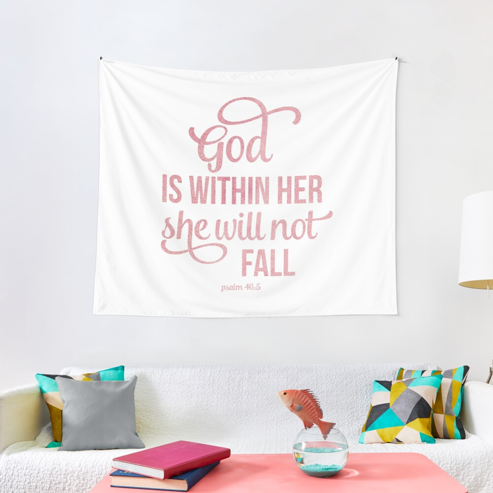 Christian Quote Watercolor - God is within her Tapestry