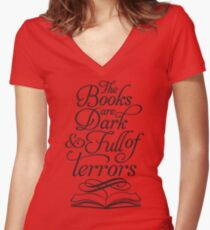 The Books are Dark and Full of Terrors Women's Fitted V-Neck T-Shirt