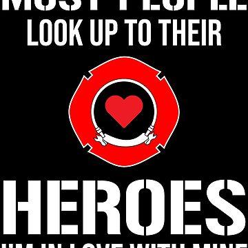 Cute Firefighter Girlfriend Wife Heroes T-shirt by zcecmza