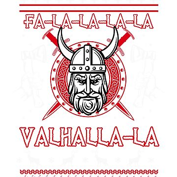 Valhalla Viking Nordic Chrismas Funny Design by ThePrintGuys