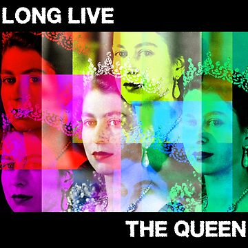 LONG LIVE THE QUEEN - ELIZABETH  by MelanixStyles