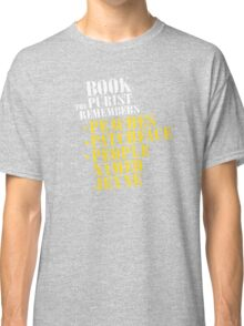 The Book Purist Remembers 1 Classic T-Shirt