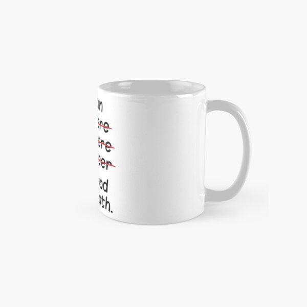 I'm an Engineer I'm Good at Math Classic Mug