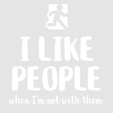 I like people when I'm not with them by WordvineMedia