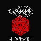 Carpe DM by wirelessjava