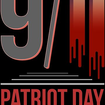 Proud to be American! 9-11-2001 We Will Never Forget - Patriot Day by portokalis
