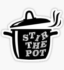 Stir Some Sh*t Up!  Sticker