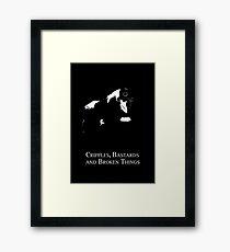 Cripples, Bastards, and Broken Things Framed Print
