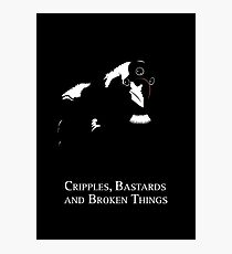Cripples, Bastards, and Broken Things Photographic Print