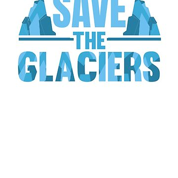 Save The Glaciers by dmanalili