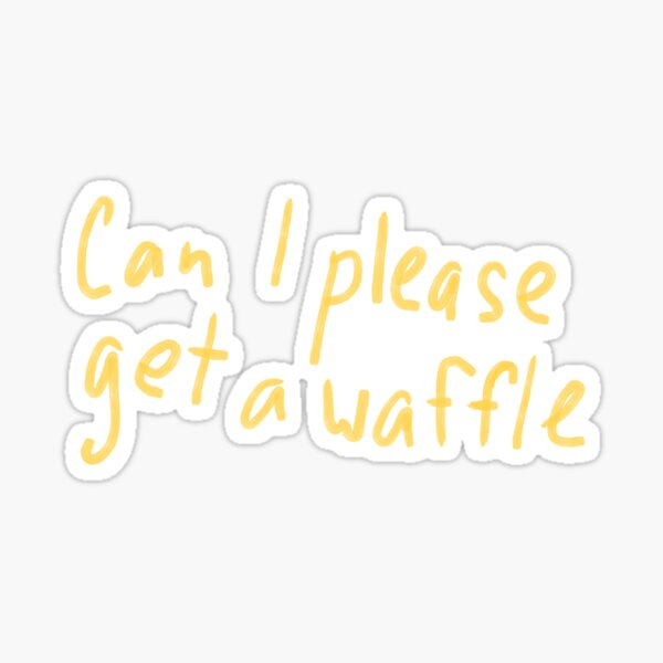 Can I please get a waffle vine Sticker