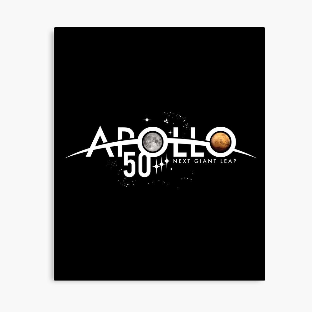 Apollo 50th Anniversary Logo - Nächster Riesensprung - Zuerst der Mond, nächster Mars! Leinwanddruck