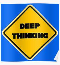Deep Thinking Poster