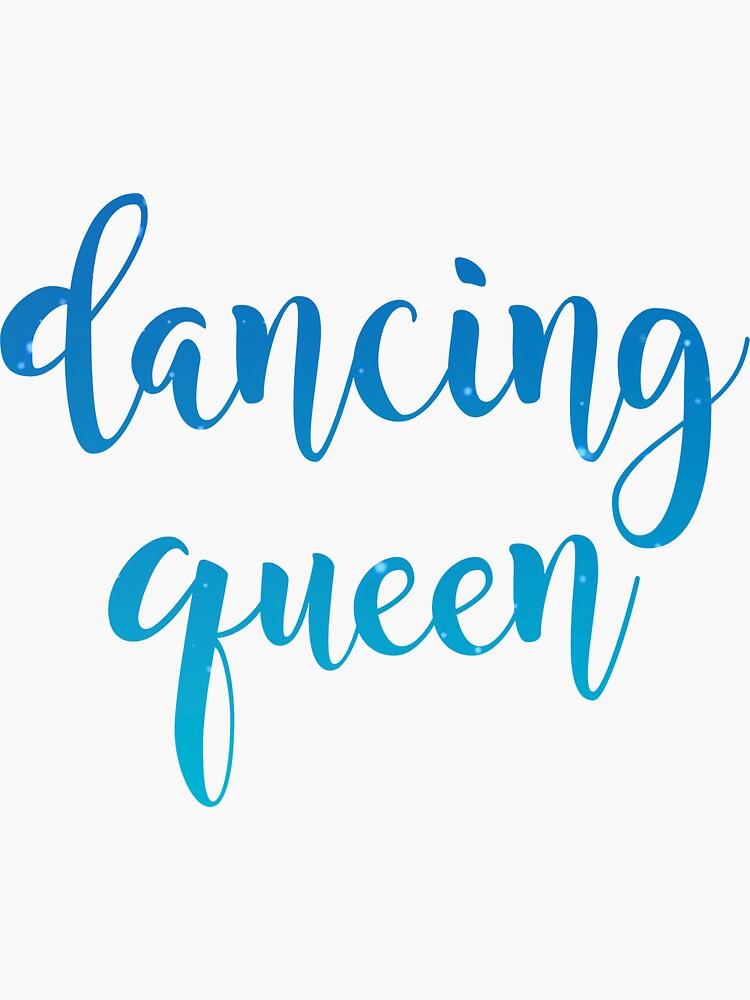 dancing queen by marykatebrennan