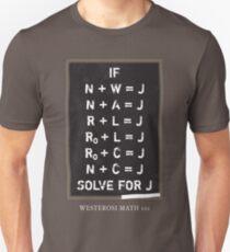 Westerosi Math 101 Unisex T-Shirt