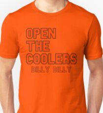 Open The Coolers Dilly Dilly Unisex T-Shirt