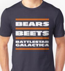 Da Bears, Beets, Battlestar Galactica Unisex T-Shirt