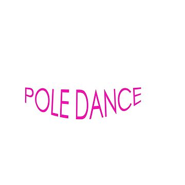 This Is My Pole Dancing Tshirt Design Till pole dance starts by Customdesign200