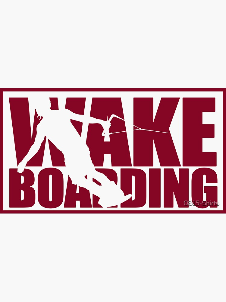 Wakeboard by 0815-Shirts