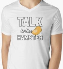 Talk To The Hamster Men's V-Neck T-Shirt