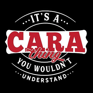 It's a CARA Thing You Wouldn't Understand by wantneedlove
