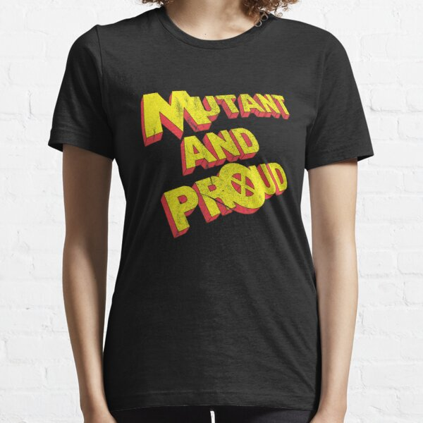 Mutant and Proud Essential T-Shirt