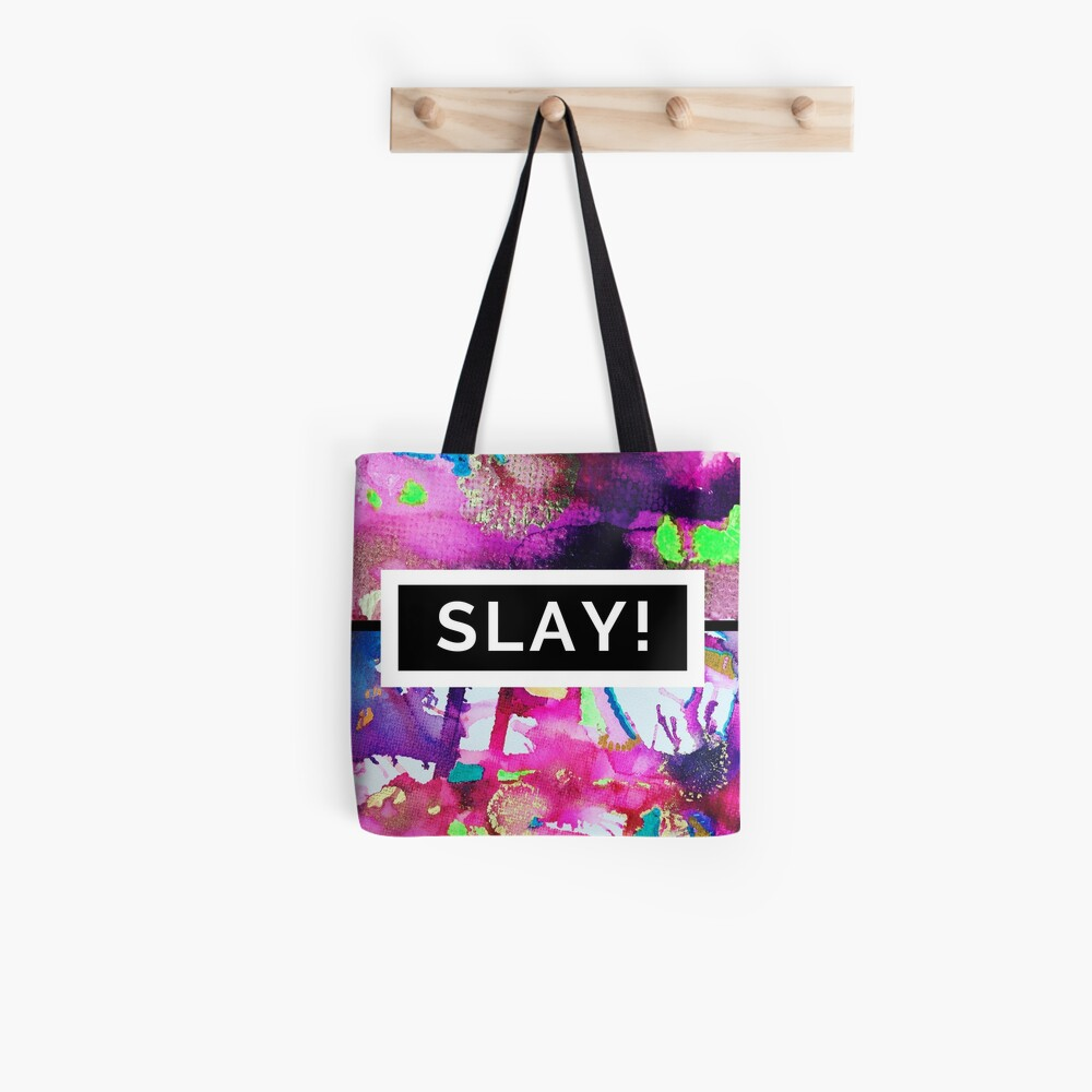 Motivational Design to Help you SLAY Tote Bag