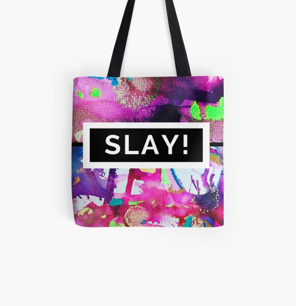 Motivational Design to Help you SLAY All Over Print Tote Bag