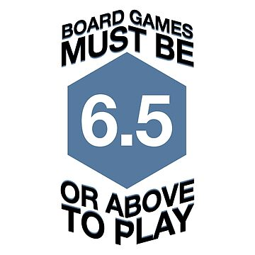 Board Game Rating: 6.5 or above by HeartBoardGames