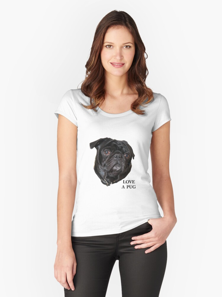 Black Pug face -  Love a Pug Women's Fitted Scoop T-Shirt Front