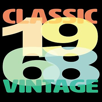 50th Birthday Design - Classic 1968 Vintage by kudostees