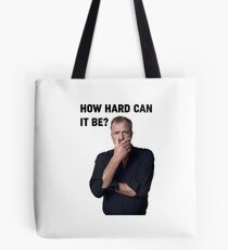 How hard can it be? Tote Bag