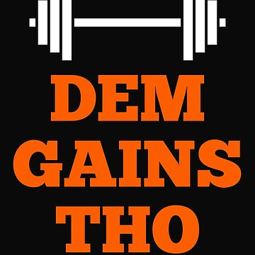 Dem Gains Tho Workout by 64thMixUp