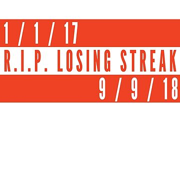 RIP Losing Streak (Orange/White) by Pelicaine