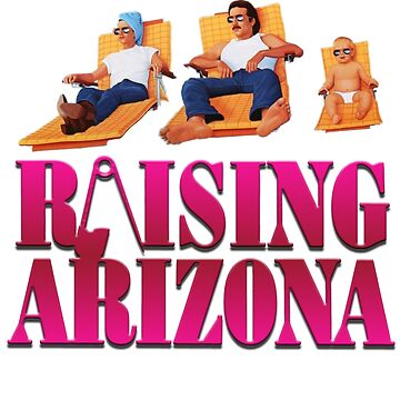 Raising Arizona Coen Brothers by tomastich85