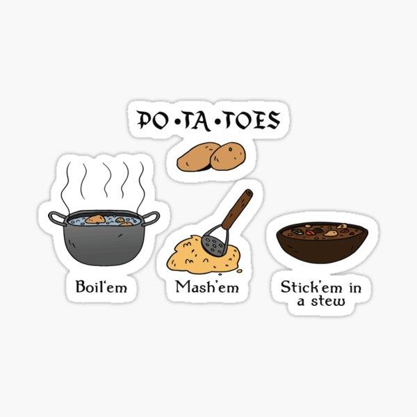 PO-TA-TOES Sticker