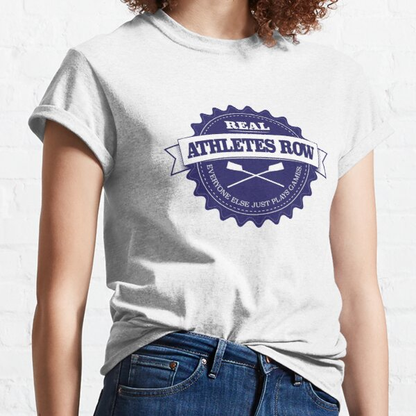 Real Athletes Row Classic T-Shirt